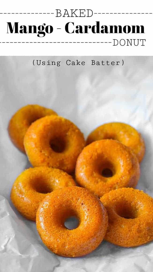 Baked Mango Cardamom Donut: #mango #donut #cardamom #indianfood