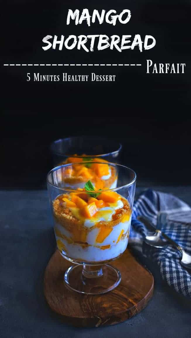 Mango Shortbread Parfait: also known as Mango Yogurt Parfait / Mango Parfait #mango #parfait #shortbread #dessert #nocook