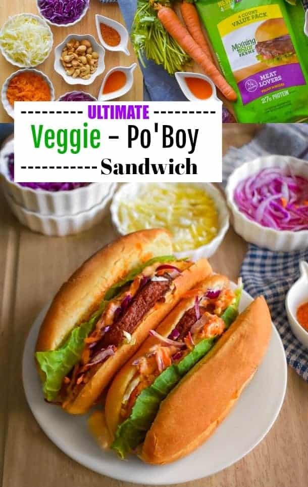 Ultimate Veggie Po Boy Sandwich: #poboy #sandwich #tailgating #MorningStarFarms #MakeRoomOnYourGrill #ad @morningstarfrms