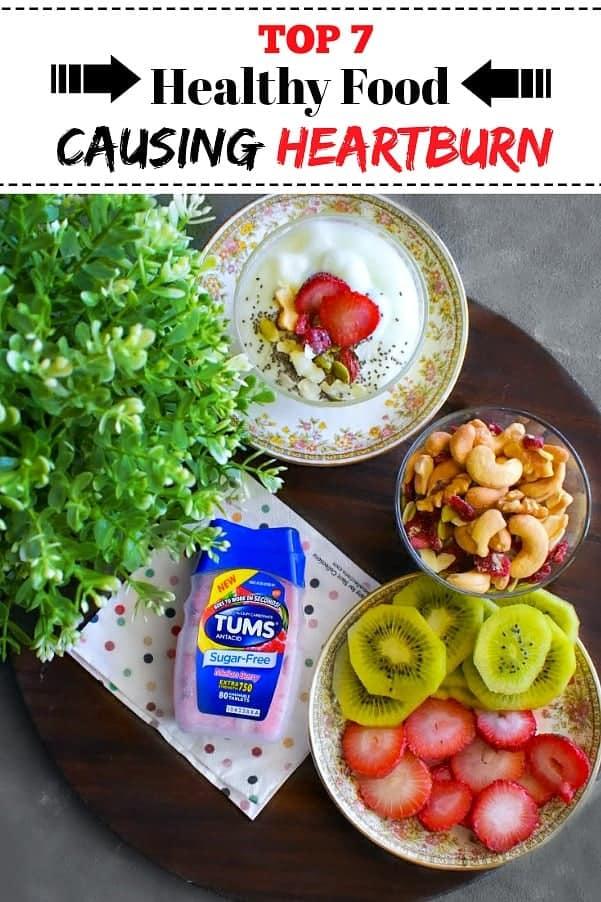 Top 7 Healthy Food Causing Heartburn : #heartburn #ad #TUMSSugarFree #healthy #tips