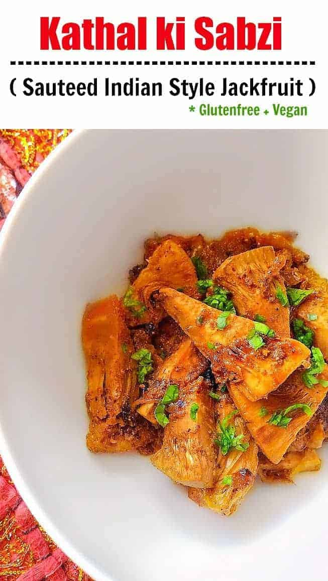 Kathal ki Sabzi - Indian Jackfruit Recipe using yogurt and spices