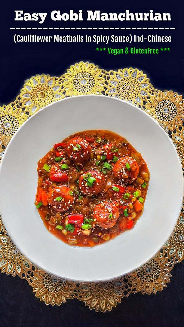 Easy Gobi Manchurian (Cauliflower Meatballs in Spicy Sauce): #manchurian #chineserecipe #gobi #cauliflower #vegan