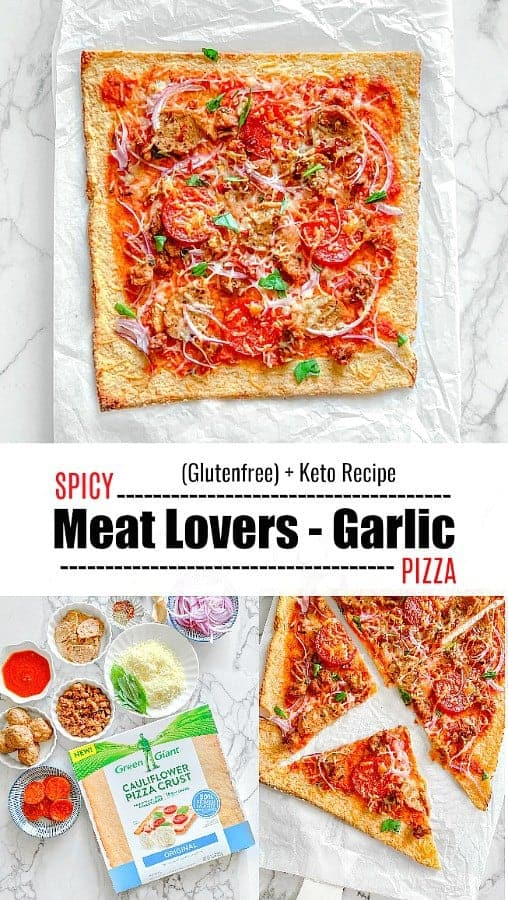 Spicy Meat Lovers Garlic Pizza: #meatlovers #ketorecipes #ketopizza #cauliflowerpizza #GreenGiant #GiantCauliSwap #ad @greengiant