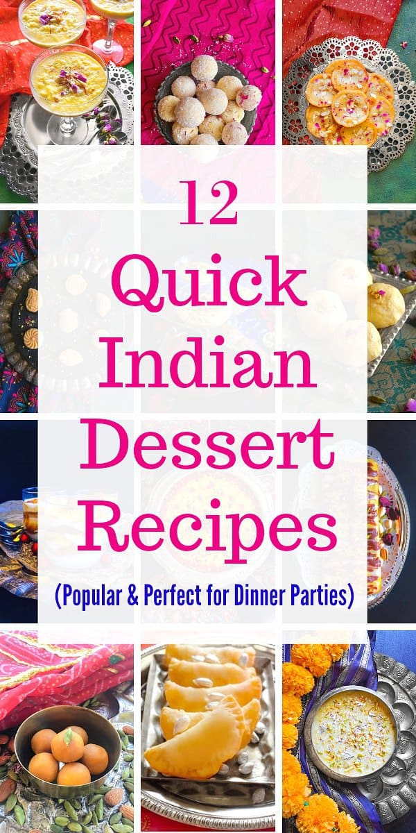 12 Quick Indian Dessert Recipes: Popular & Perfect for Dinner Parties #indiansweets #indiandessert #holi #dessert #indianfood