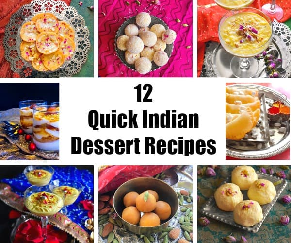12 Quick Indian Dessert Recipes for dinner parties