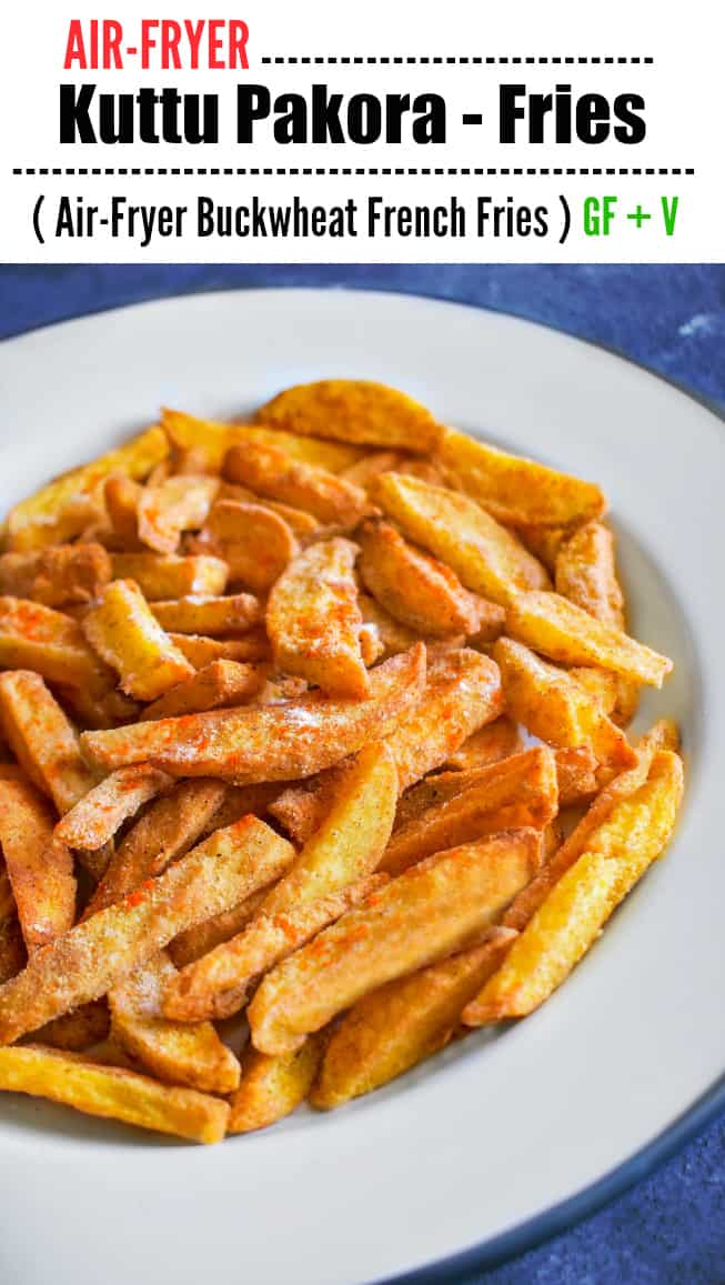 Air Fryer Kuttu Pakora Fries: vrat ke pakore, buckwheat french fries