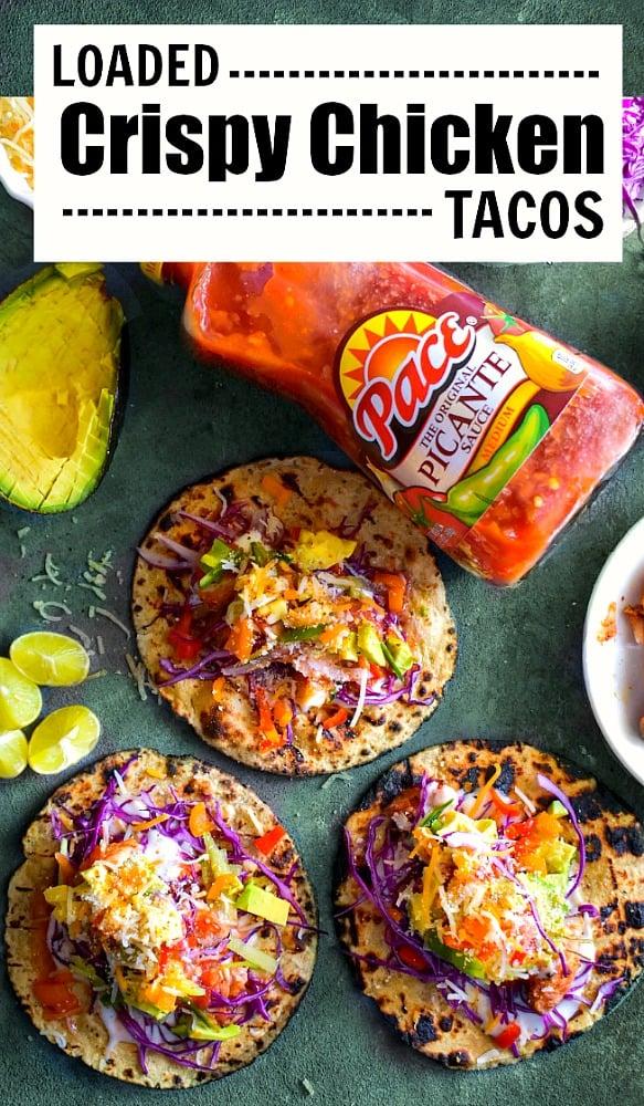 Loaded Crispy Chicken Tacos