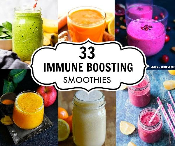 33 Immune Boosting Smoothies : #immunitysmoothie #immuneboosting #smoothierecipe