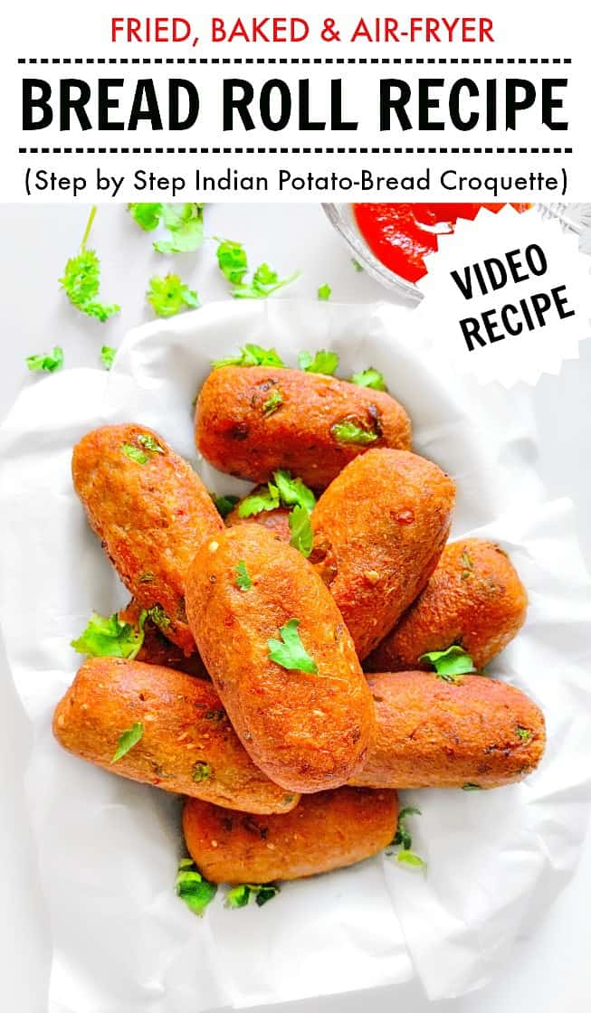 Indian Bread Roll Recipe - Indian Potato Croquette - Baked, Air Fryer & Fried