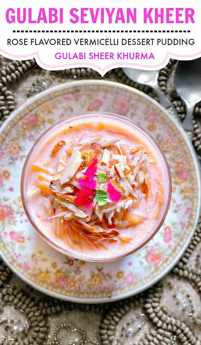 Gulabi Seviyan Kheer - Sheer Khurma - Vermicelli Pudding