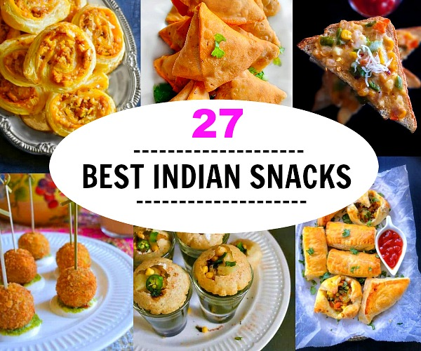 27 Best Indian Snacks Recipes - 1